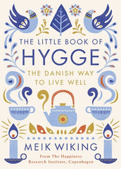 The Little Book of Hygge - by Meik Wiking