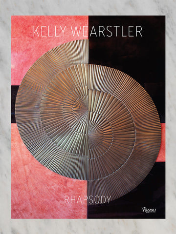 Kelly Wearstler: Rhapsody