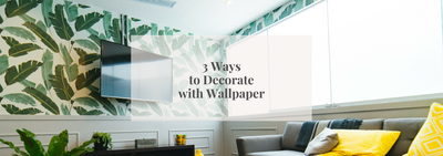 3 Ways to Decorate with Wallpaper