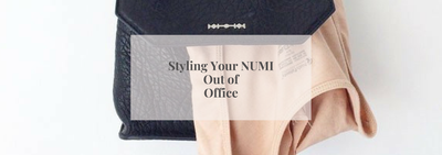 Styling Your NUMI | Out of Office