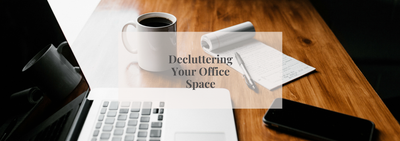 Decluttering Your Office Space