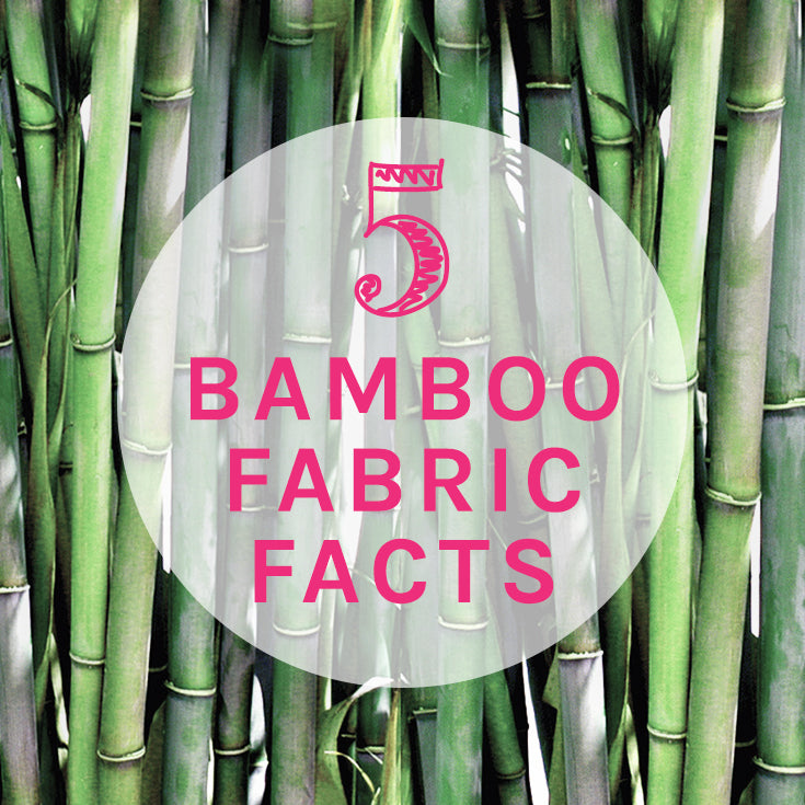 Bamboo Fabric Facts