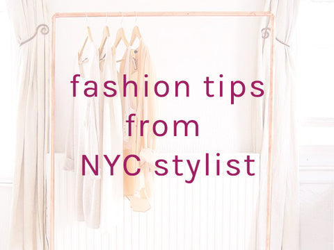 style tips from NYC Stylist