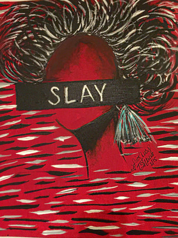Oh How She Slays acrylic on canvas