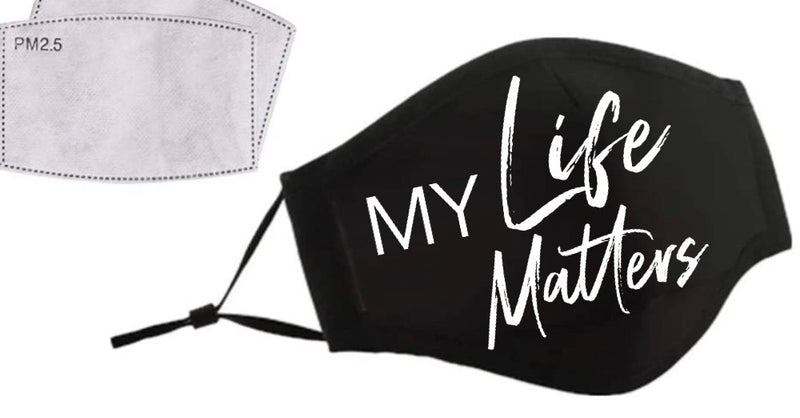 My Life Matters! No Peace! Face Masque