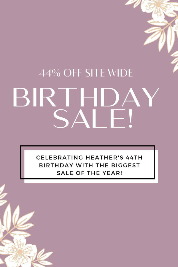 Birthday Sale! A year older, a year bolder! | Heather Grace Skin Care