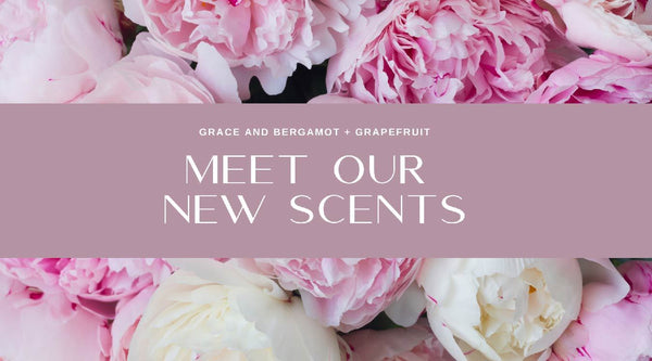 Meet Our New Scents | Heather Grace Skin Care