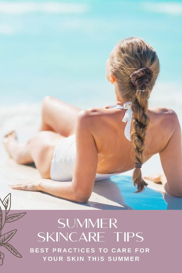 Summer Skin Care Tips | Heather Grace Skin Care