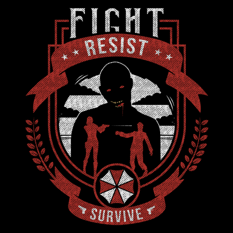 Fight, Resist, Survive