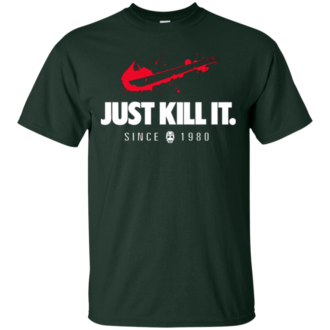 Just Kill It T-Shirt