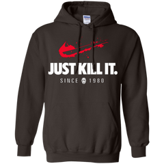 Just Kill It Pullover Hoodie
