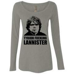 Tyrion fucking Lannister Women's Triblend Long Sleeve Shirt