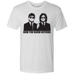 NOW YOU KNOW NOTHING Men's Triblend T-Shirt