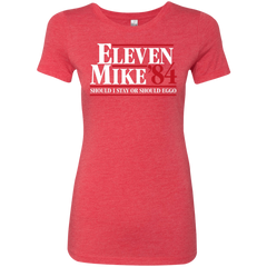 Eleven Mike 84 - Should I Stay or Should Eggo Women's Triblend T-Shirt