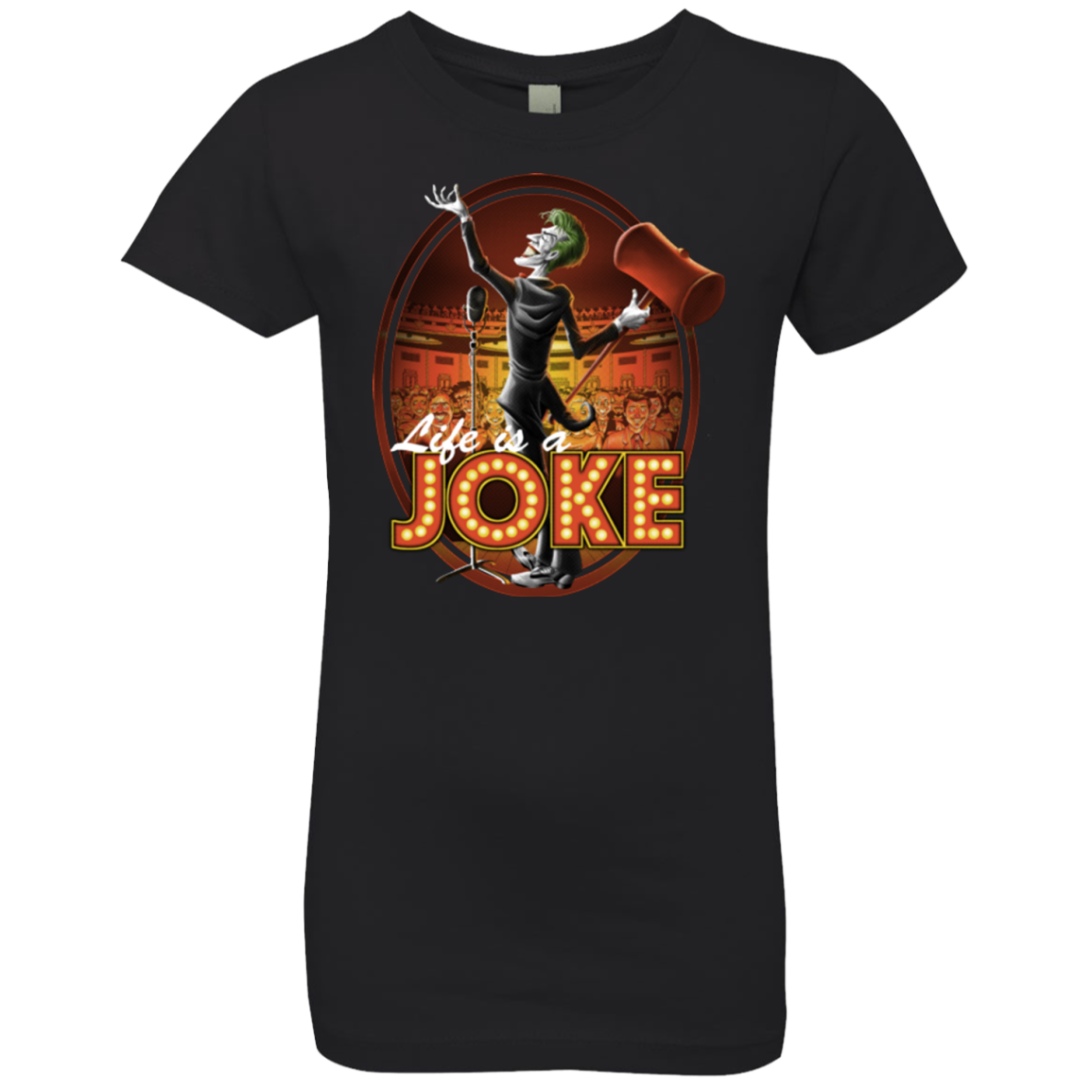 Life Is A Joke Girls Premium T-Shirt