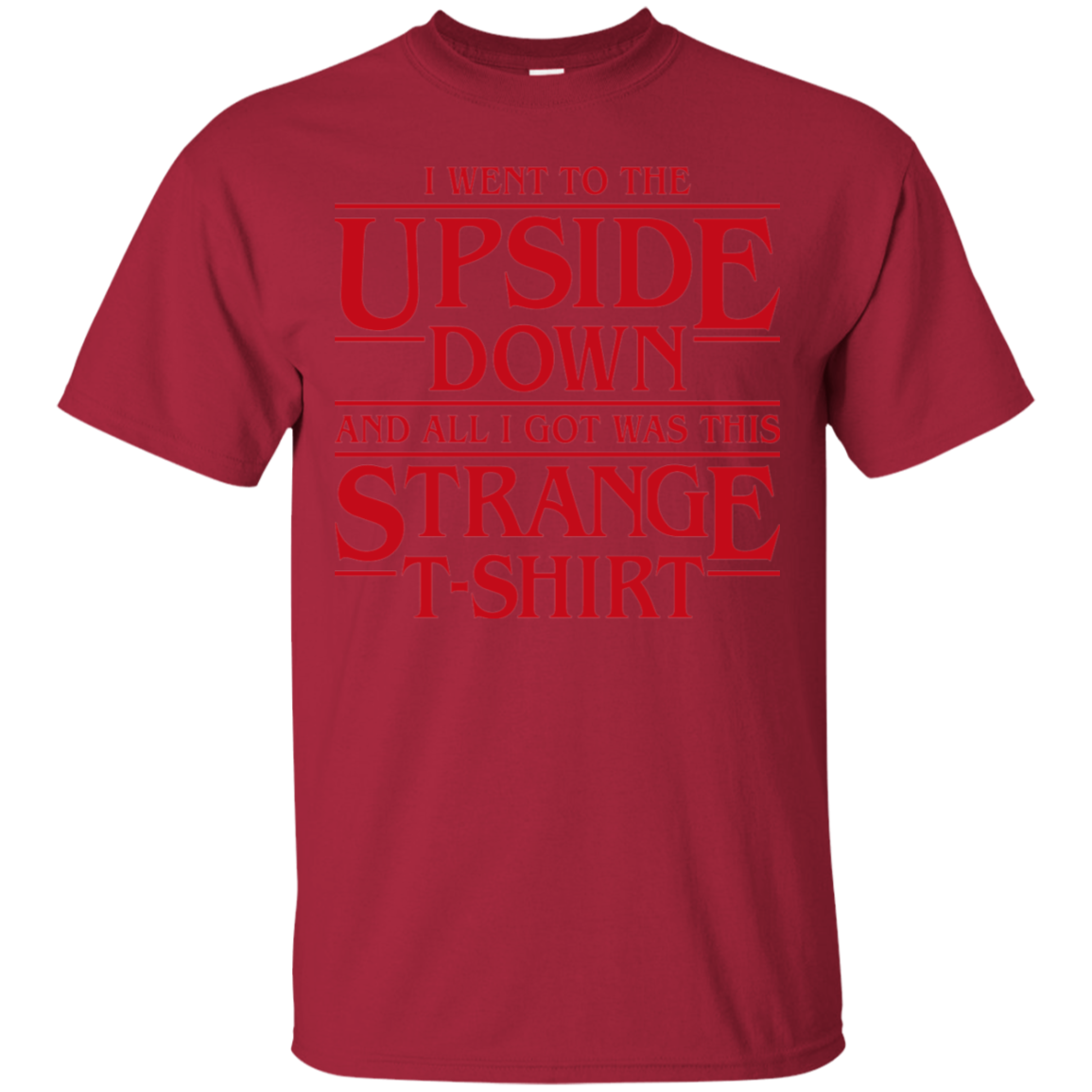 I Went to the Upside Down T-Shirt