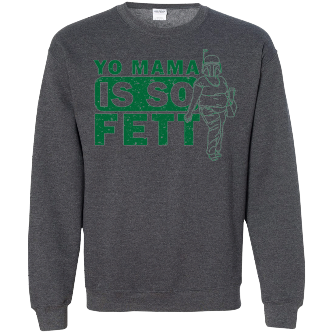 So Fett Crewneck Sweatshirt