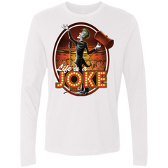 Life Is A Joke Men's Premium Long Sleeve