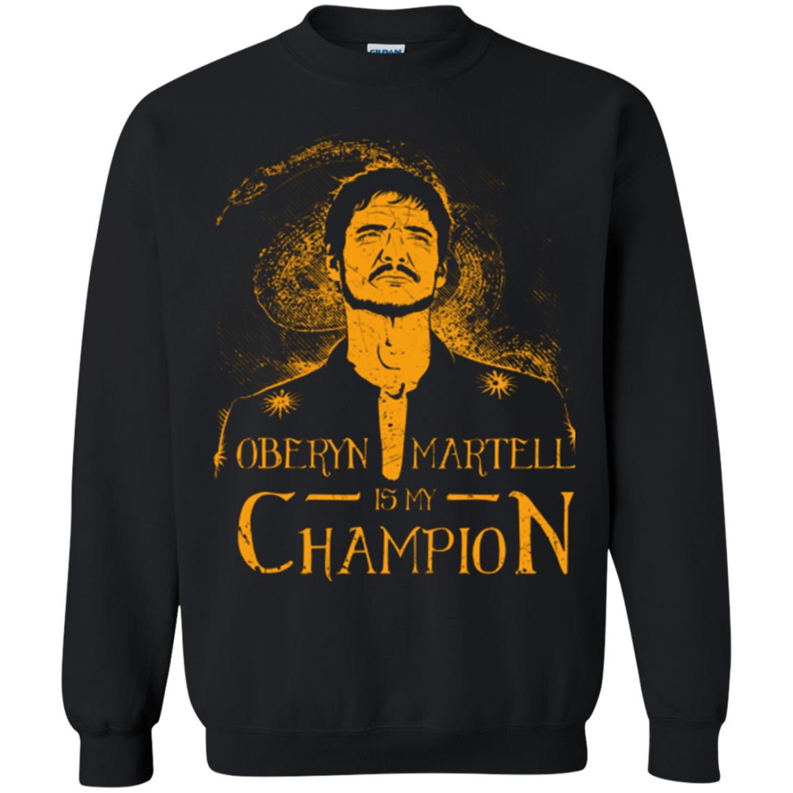Oberyn is my Champion Crewneck Sweatshirt