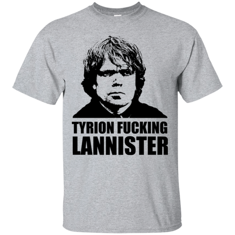 Tyrion fucking Lannister T-Shirt