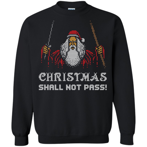 Xmas shall not pass Crewneck Sweatshirt