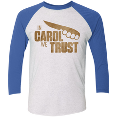 In Carol We Trust Triblend 3/4 Sleeve