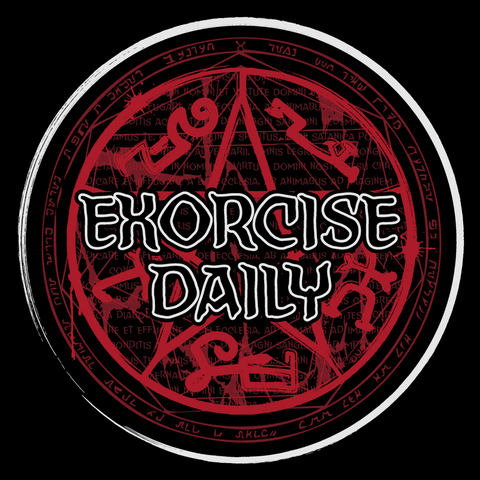 Exorcise Daily