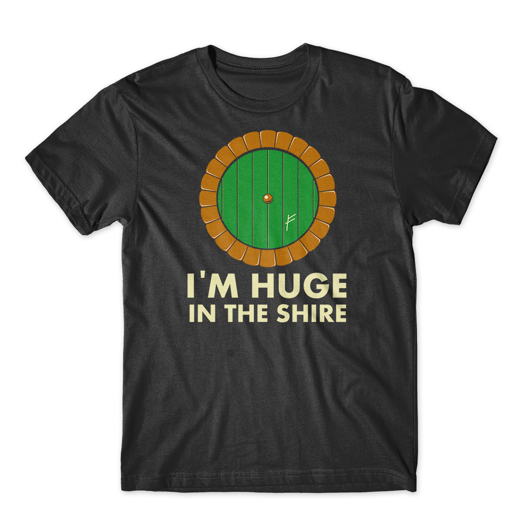 I'm Huge in the Shire