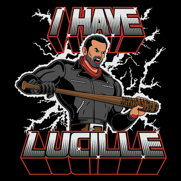 I Have Lucille