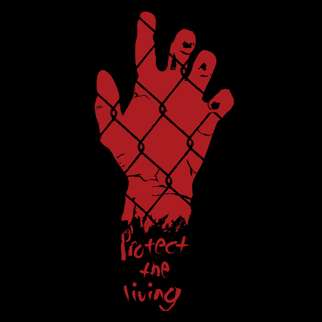 Protect The Living