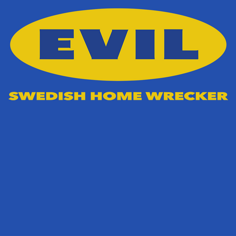 EVIL Home Wrecker