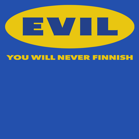 EVIL Never Finnish