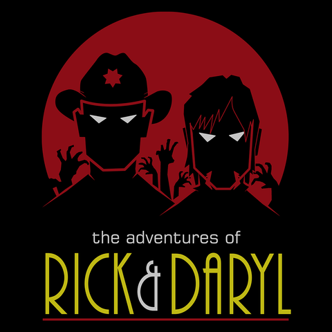 The Adventures of Rick and Daryl
