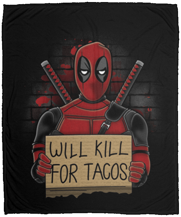 Blankets Black / One Size Will Kill for Tacos 50x60 MicroFleece Blanket