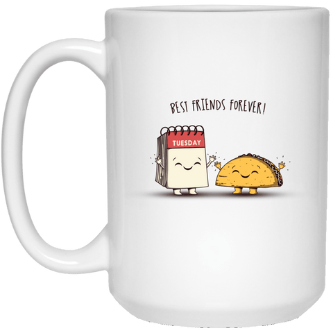 Drinkware White / One Size Best Friends Forever 15oz Mug
