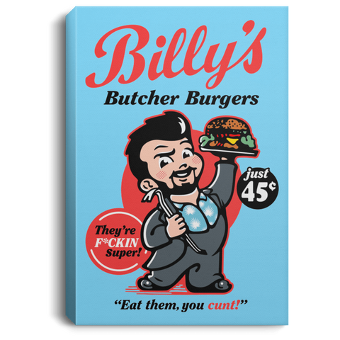 Billy Butcher Burgers Premium Portrait Canvas