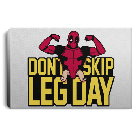 Dont Skip Leg Day Premium Landscape Canvas