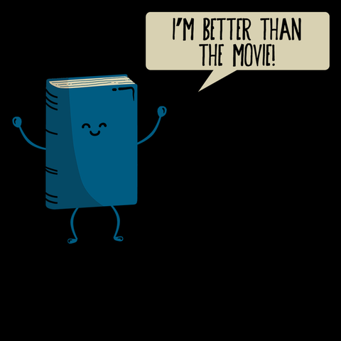 I'm Better Than The  Movie T-Shirt