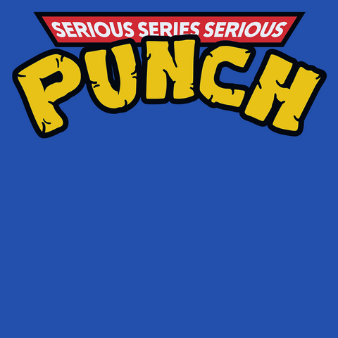 Serious Punch