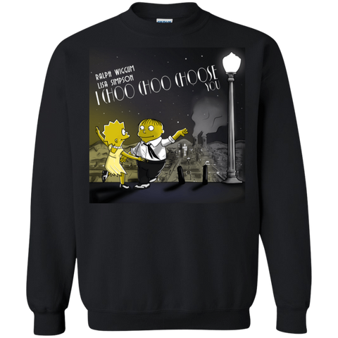 I Cho Cho Choose You Crewneck Sweatshirt