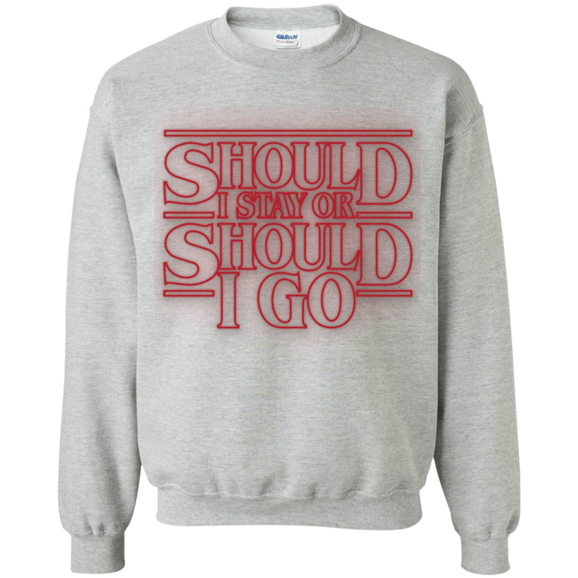 Should I Stay Or Should I Go Crewneck Sweatshirt