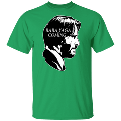 Baba Yaga Is Coming T-Shirt