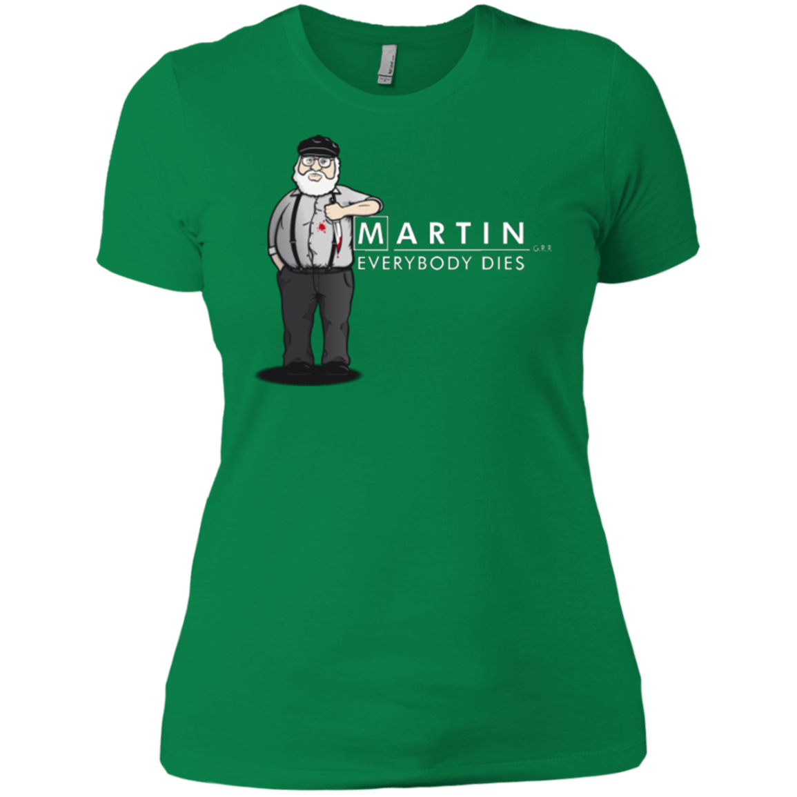 T-Shirts Kelly Green / X-Small Everybody Dies Women's Premium T-Shirt