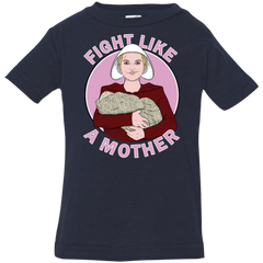 Fight Like a Mother Infant Premium T-Shirt