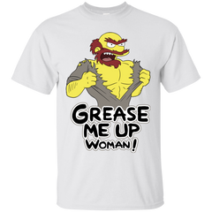 Grease Me Up T-Shirt