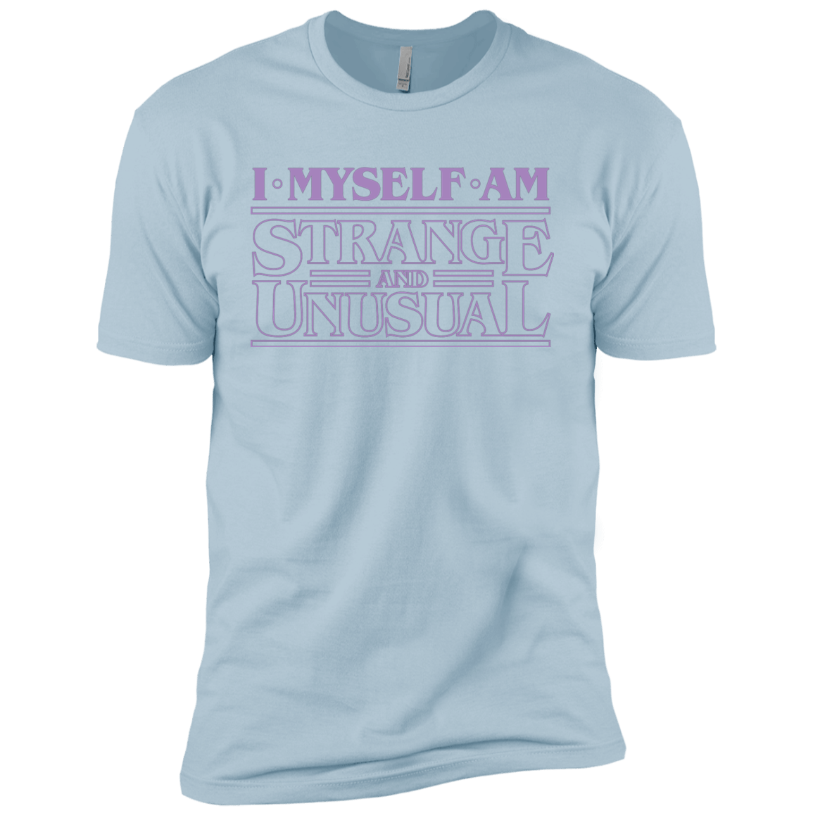 T-Shirts Light Blue / YXS I Myself Am Strange And Unusual Boys Premium T-Shirt