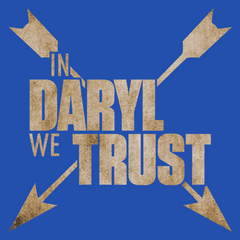 In Daryl We Trust T-Shirt