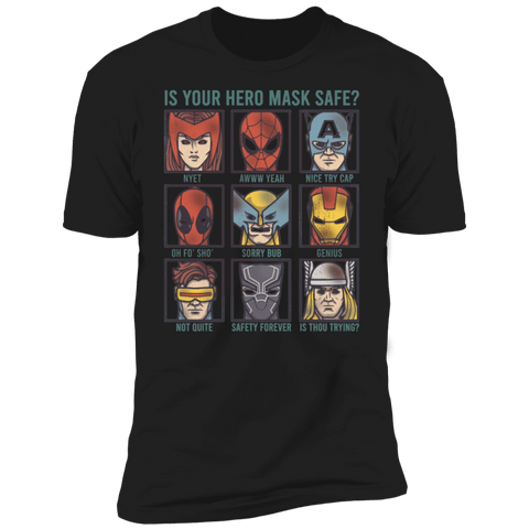 T-Shirts Black / S Is Your Hero Mask Safe Men's Premium T-Shirt