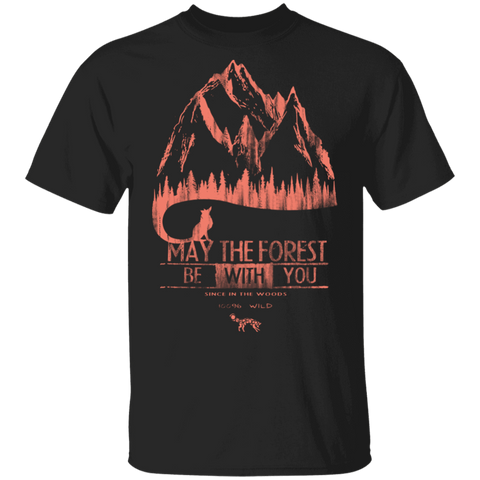 May The Forest Be With You Mountains T-Shirt
