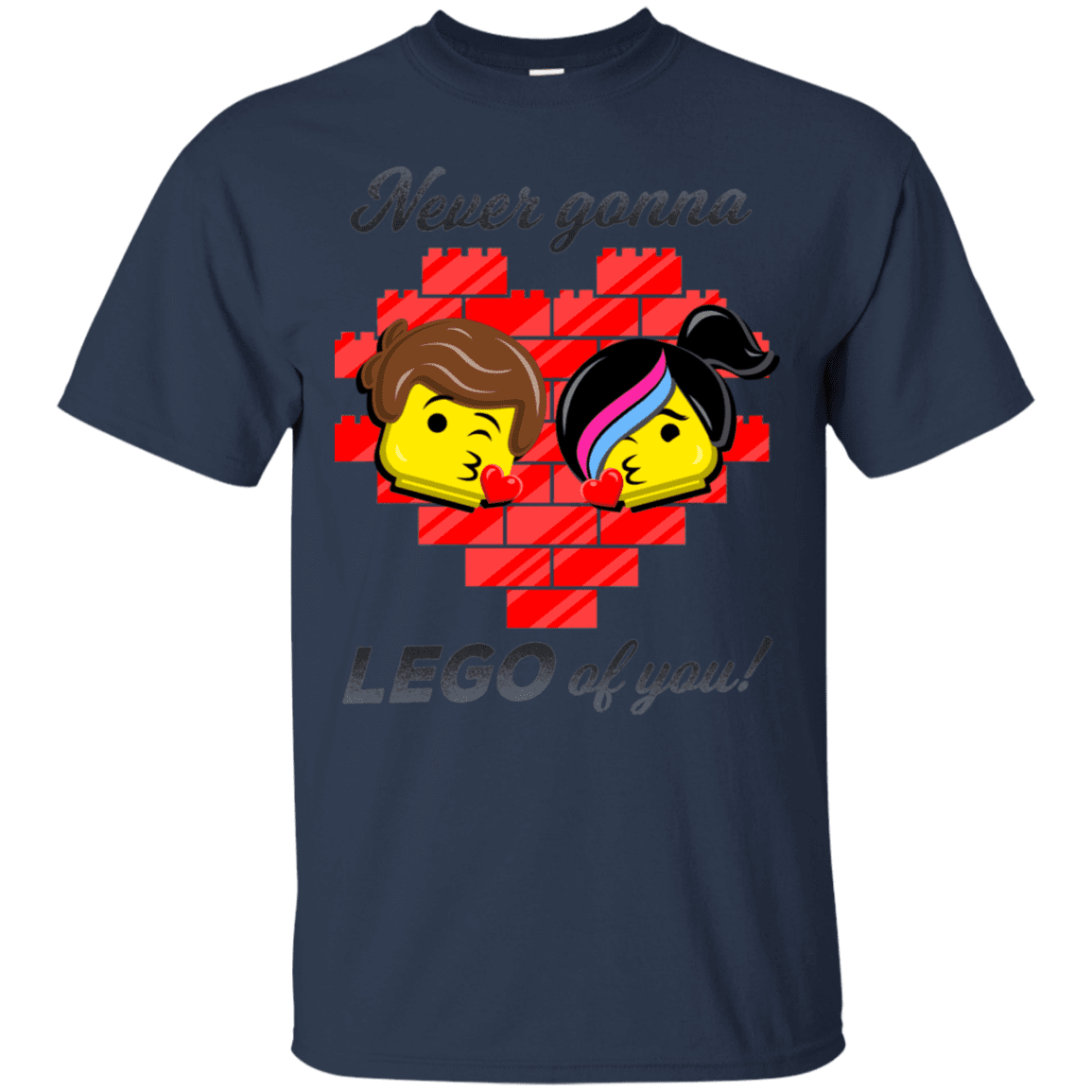T-Shirts Navy / S Never LEGO of You T-Shirt